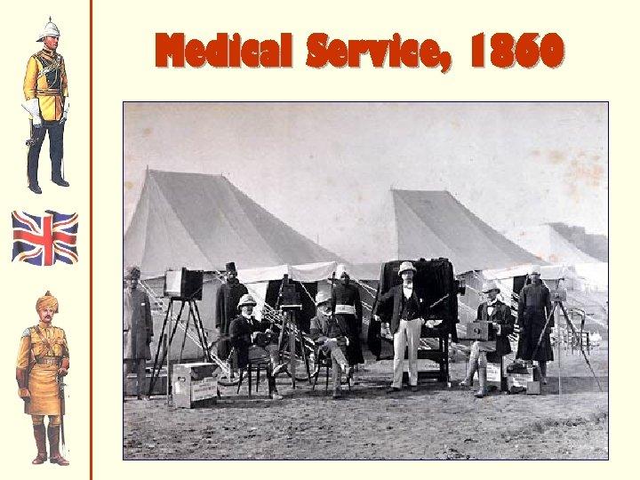 Medical Service, 1860