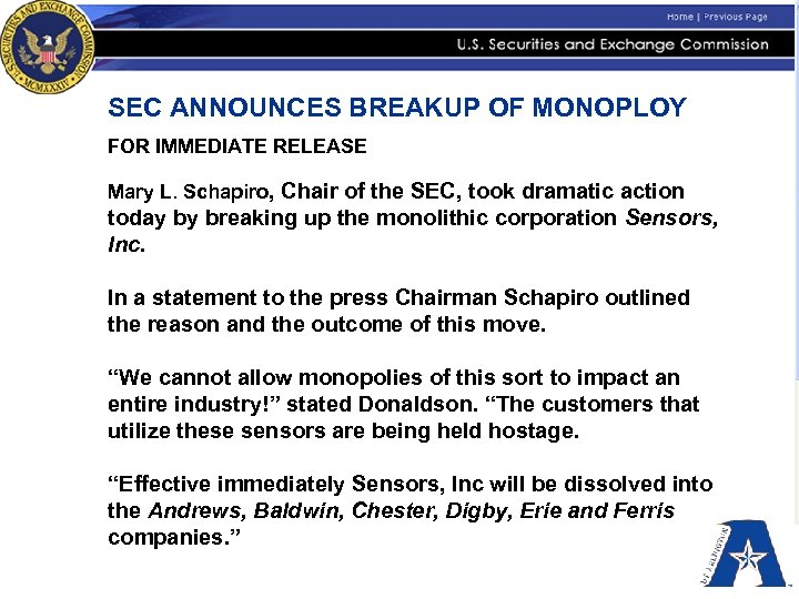 SEC ANNOUNCES BREAKUP OF MONOPLOY FOR IMMEDIATE RELEASE Mary L. Schapiro, Chair of the