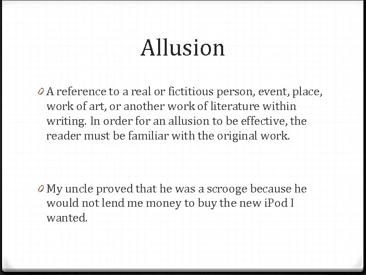 Allusion 0 A reference to a real or fictitious person, event, place, work of