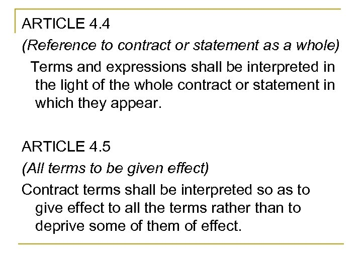 ARTICLE 4. 4 (Reference to contract or statement as a whole) Terms and expressions