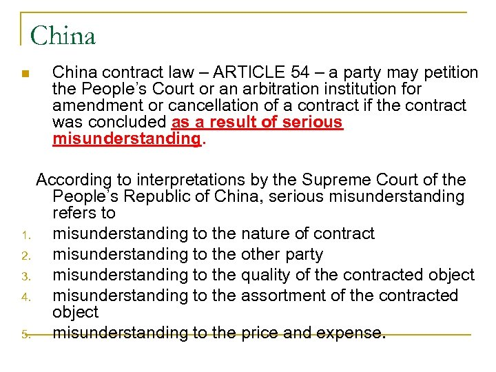 China n China contract law – ARTICLE 54 – a party may petition the