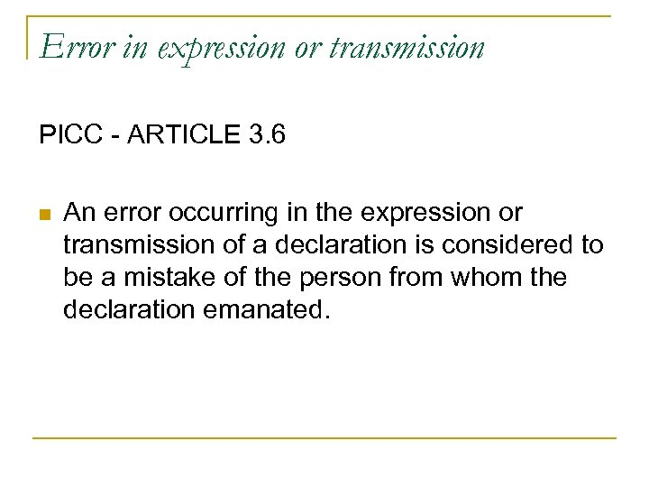 Error in expression or transmission PICC - ARTICLE 3. 6 n An error occurring