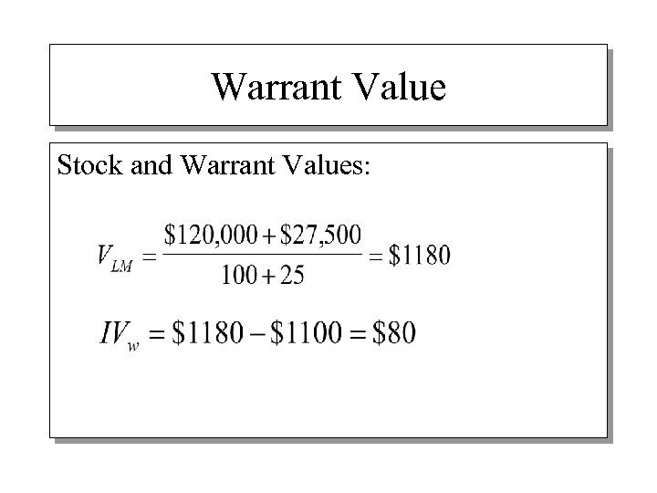 Warrant Value Stock and Warrant Values: