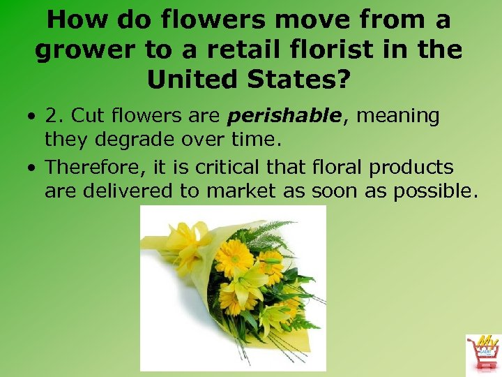 How do flowers move from a grower to a retail florist in the United
