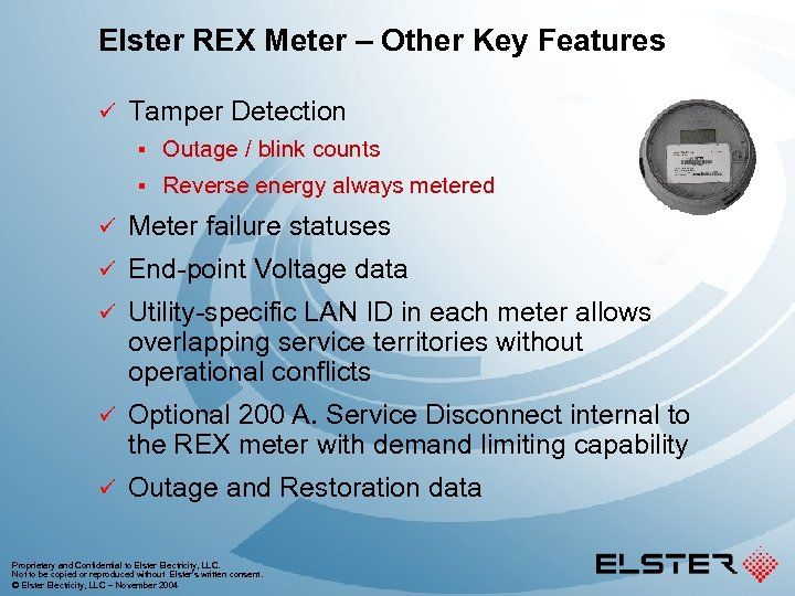 Elster REX Meter – Other Key Features ü Tamper Detection § Outage / blink