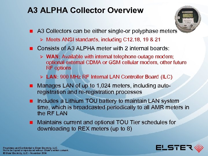 A 3 ALPHA Collector Overview n A 3 Collectors can be either single-or polyphase