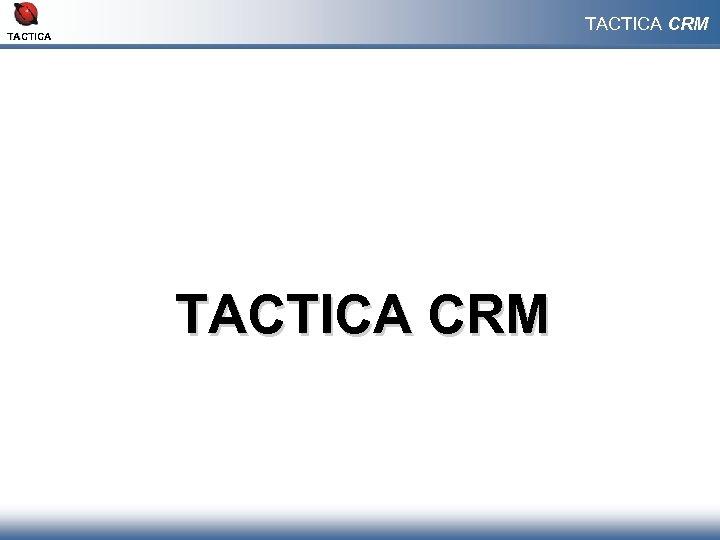 TACTICA CRM
