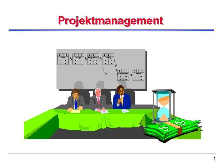 Projektmanagement 1