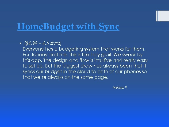 Home. Budget with Sync § ($4. 99 – 4. 5 stars) Everyone has a