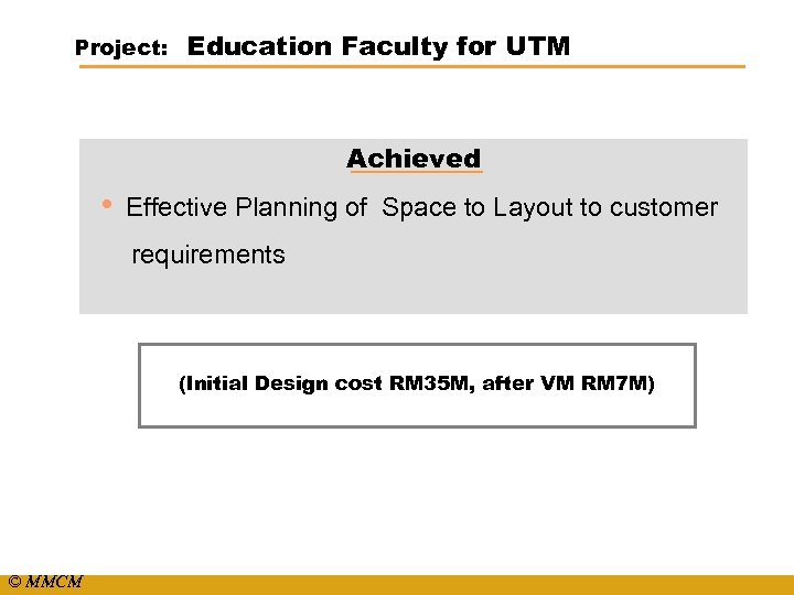 Project: Education Faculty for UTM Achieved • Effective Planning of Space to Layout to