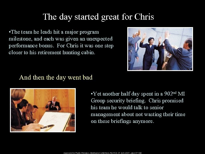 The day started great for Chris • The team he leads hit a major