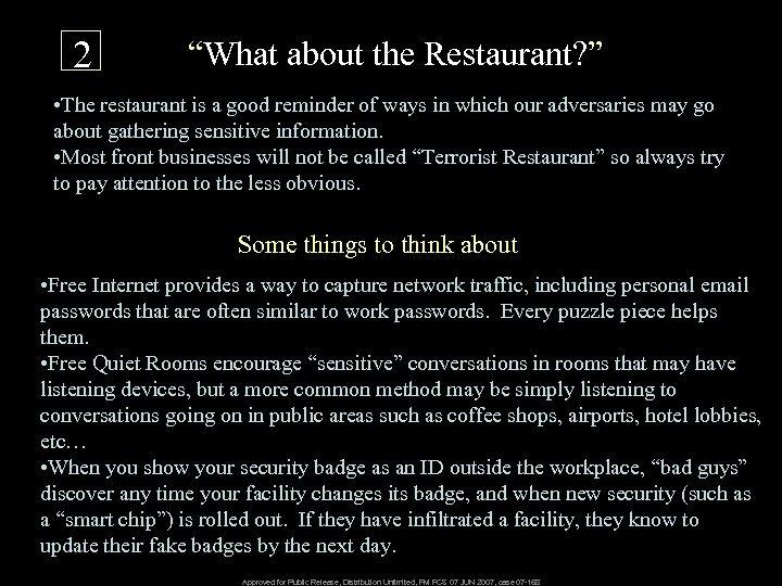 """2 """"What about the Restaurant? """" • The restaurant is a good reminder of"""