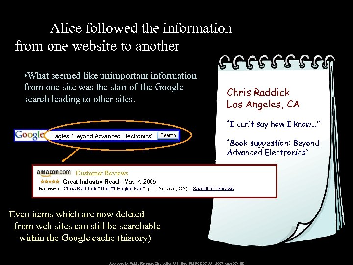 Alice followed the information from one website to another • What seemed like unimportant