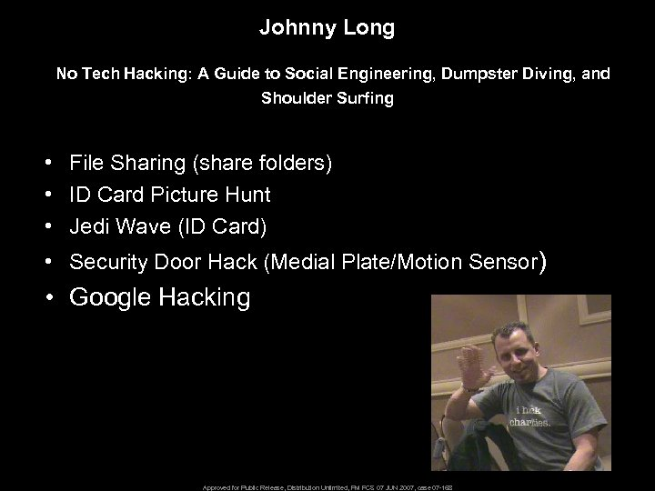 Johnny Long No Tech Hacking: A Guide to Social Engineering, Dumpster Diving, and Shoulder