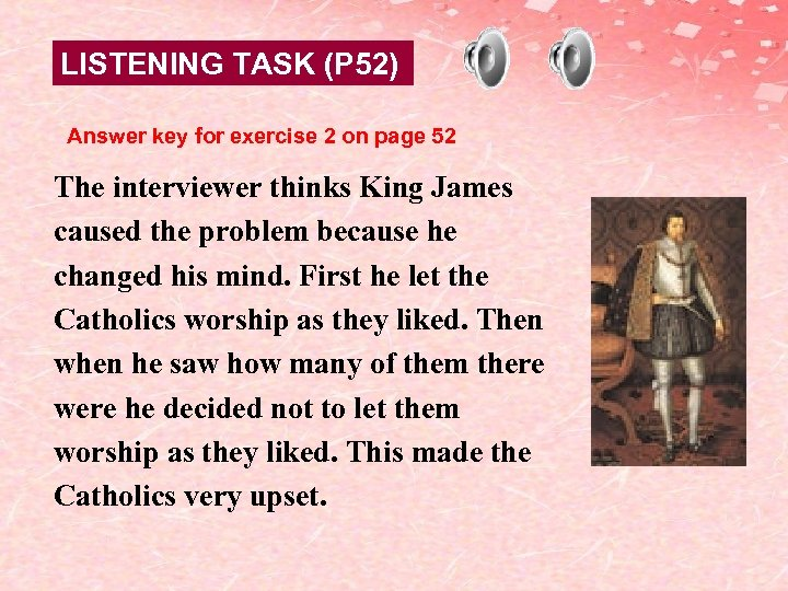 LISTENING TASK (P 52) Answer key for exercise 2 on page 52 The interviewer