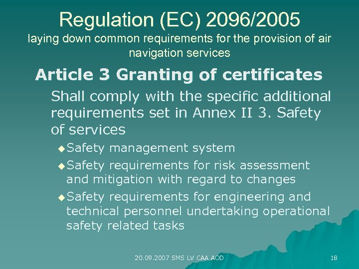 Regulation (EC) 2096/2005 laying down common requirements for the provision of air navigation services