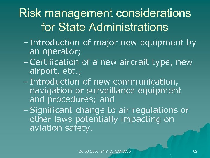 Risk management considerations for State Administrations – Introduction of major new equipment by an