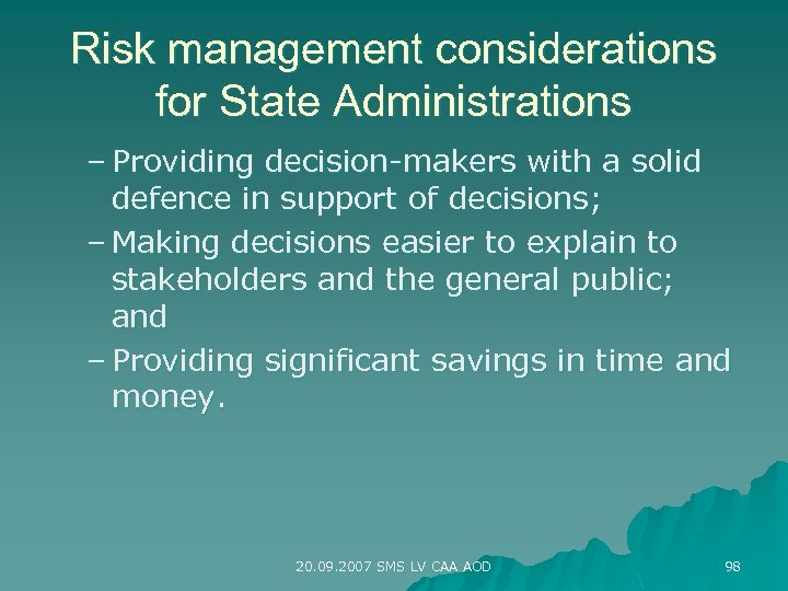 Risk management considerations for State Administrations – Providing decision-makers with a solid defence in