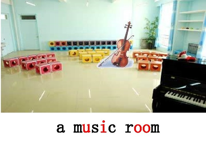a music room