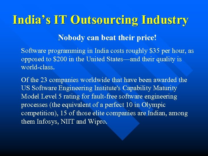 India's IT Outsourcing Industry Nobody can beat their price! Software programming in India costs