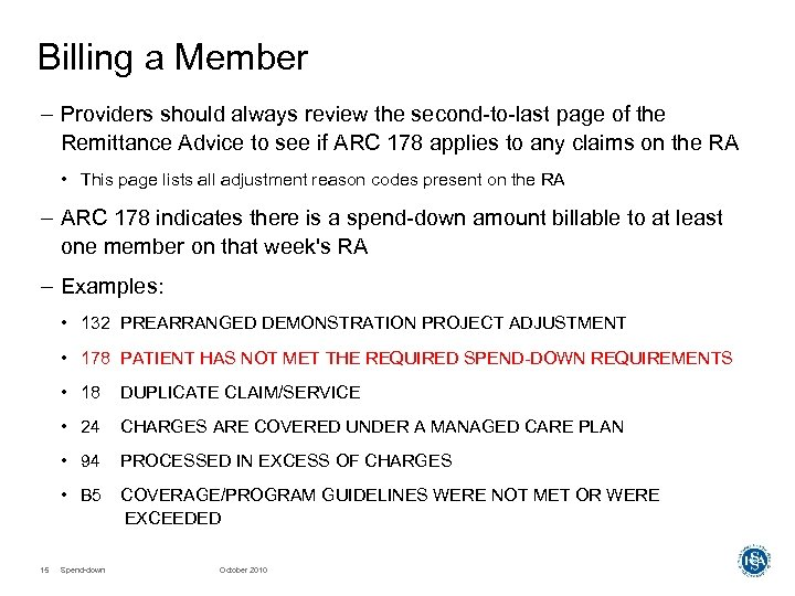 Billing a Member – Providers should always review the second-to-last page of the Remittance