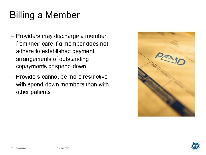 Billing a Member – Providers may discharge a member from their care if a