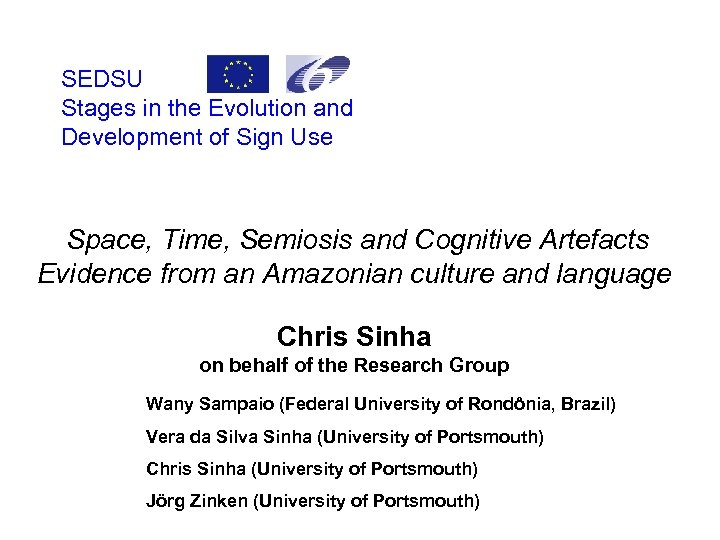 SEDSU Stages in the Evolution and Development of Sign Use Space, Time, Semiosis and