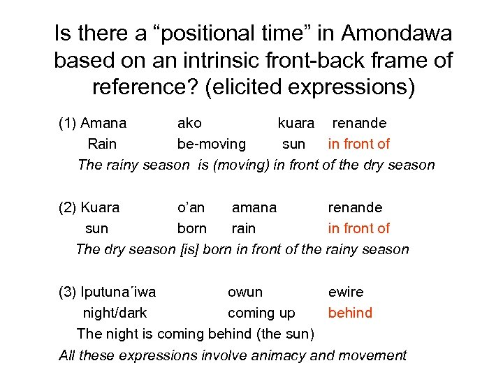 "Is there a ""positional time"" in Amondawa based on an intrinsic front-back frame of"