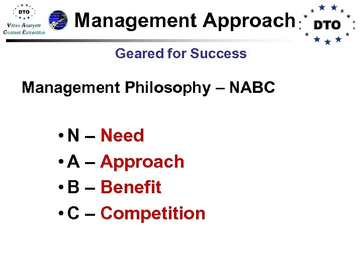 Video Analysis Content Extraction Management Approach Geared for Success Management Philosophy – NABC •