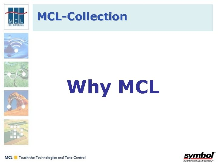 MCL-Collection Why MCL
