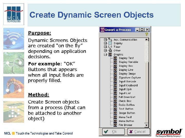 """Create Dynamic Screen Objects Purpose: Dynamic Screens Objects are created """"on the fly"""" depending"""