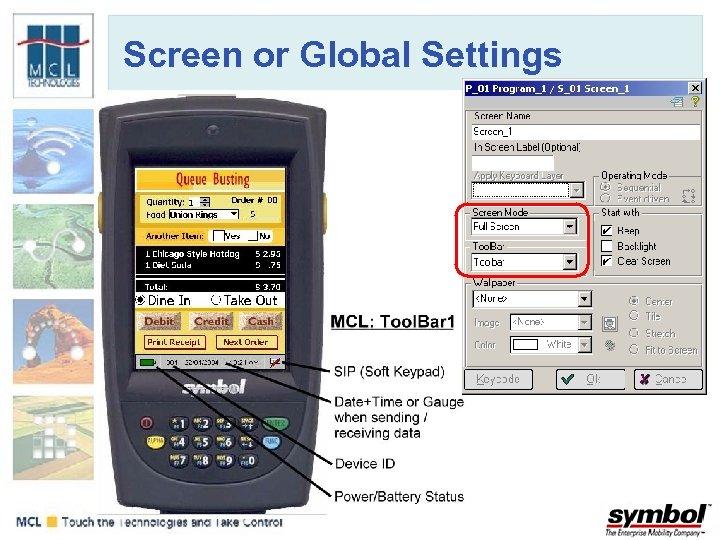 Screen or Global Settings