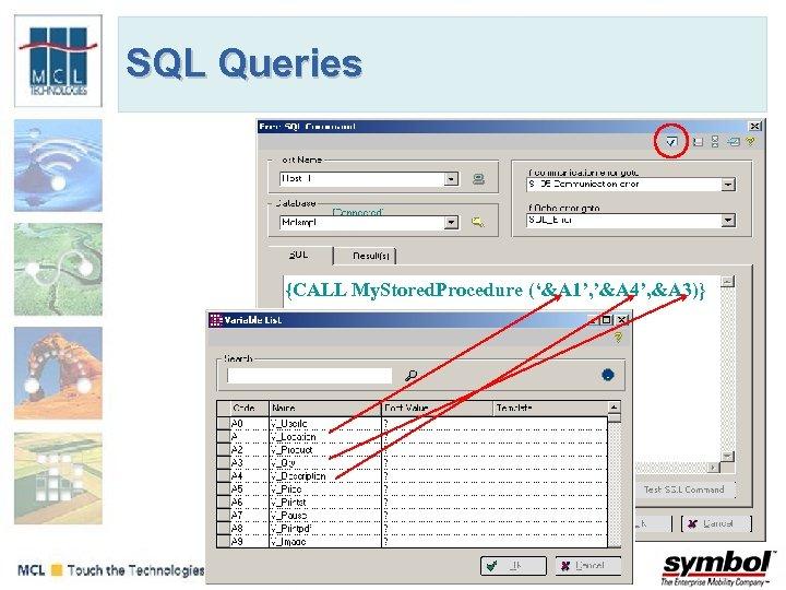 SQL Queries {CALL My. Stored. Procedure ('&A 1', '&A 4', &A 3)}