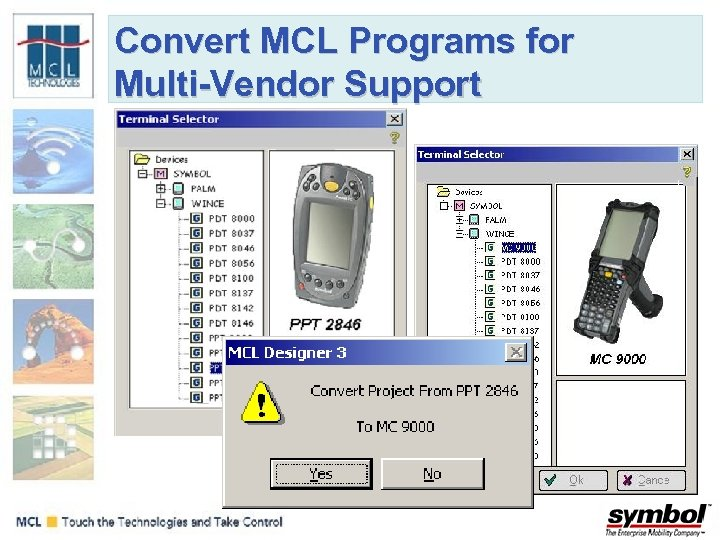 Convert MCL Programs for Multi-Vendor Support