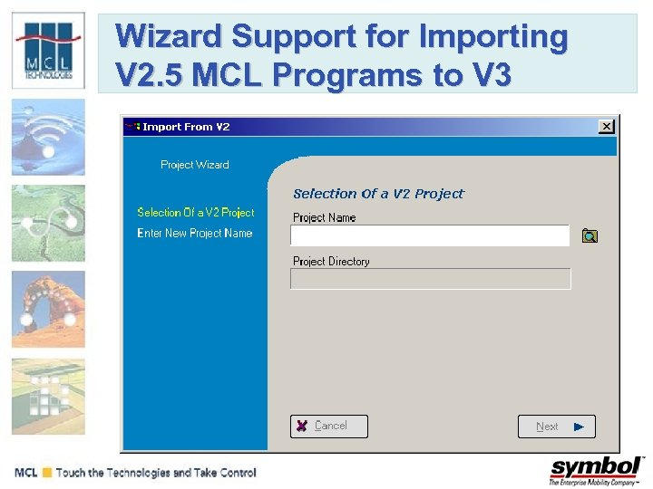 Wizard Support for Importing V 2. 5 MCL Programs to V 3