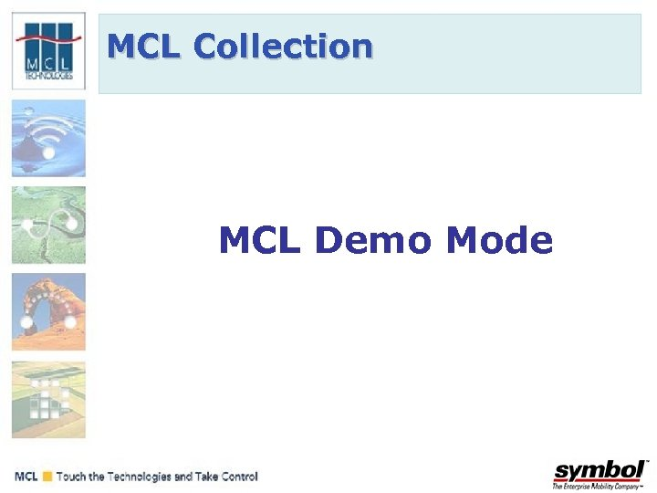 MCL Collection MCL Demo Mode