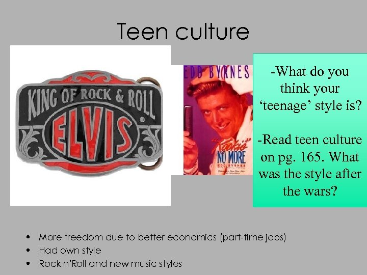 Teen culture -What do you think your 'teenage' style is? -Read teen culture on