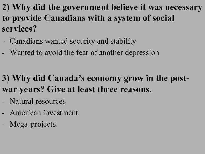 2) Why did the government believe it was necessary to provide Canadians with a