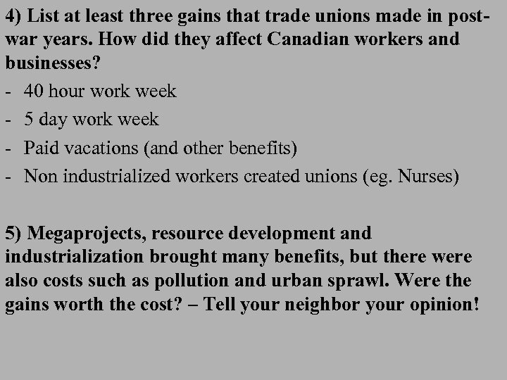 4) List at least three gains that trade unions made in postwar years. How