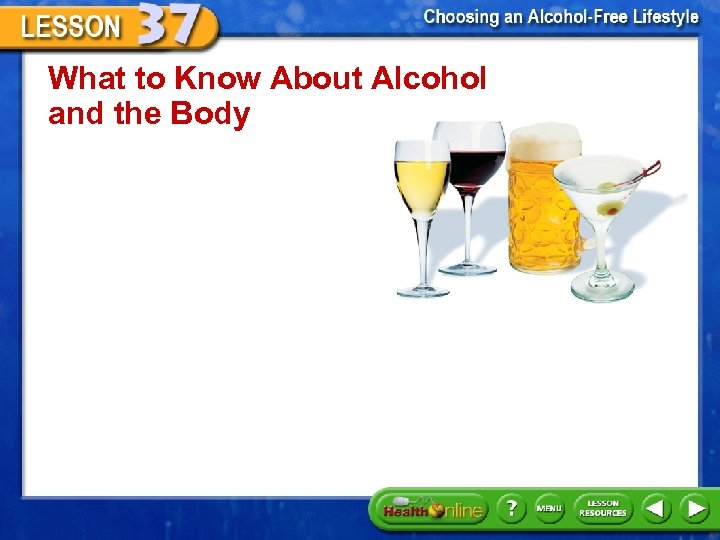 What to Know About Alcohol and the Body