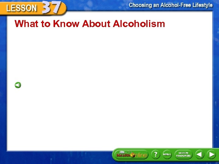 What to Know About Alcoholism