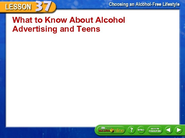 What to Know About Alcohol Advertising and Teens