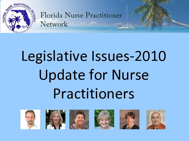 Legislative Issues-2010 Update for Nurse Practitioners