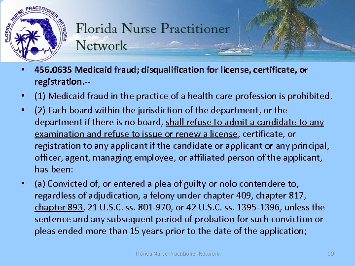 • 456. 0635 Medicaid fraud; disqualification for license, certificate, or registration. -- •