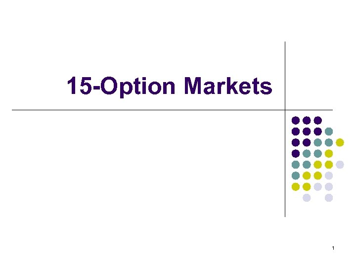 15 -Option Markets 1