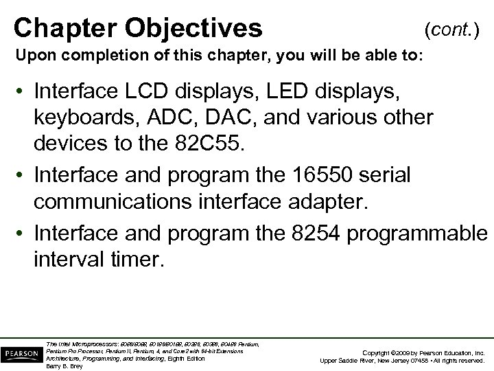 Chapter Objectives (cont. ) Upon completion of this chapter, you will be able to:
