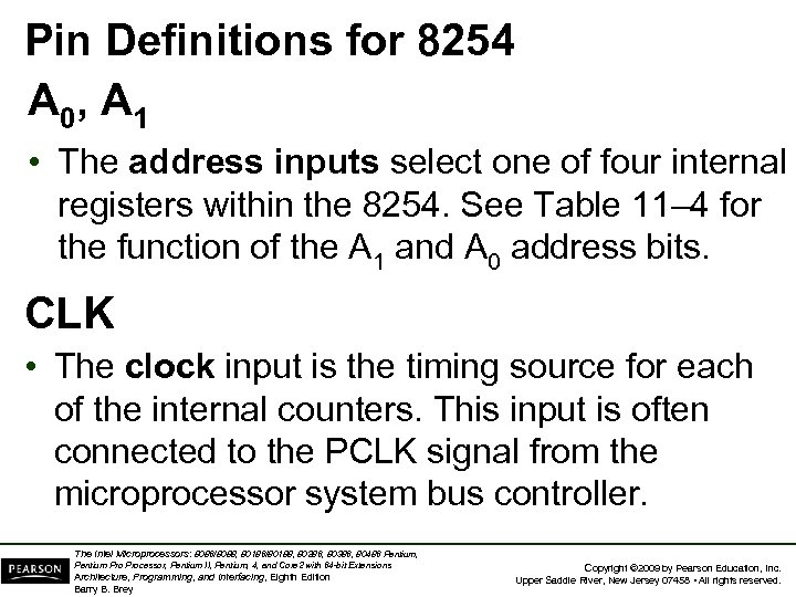 Pin Definitions for 8254 A 0, A 1 • The address inputs select one