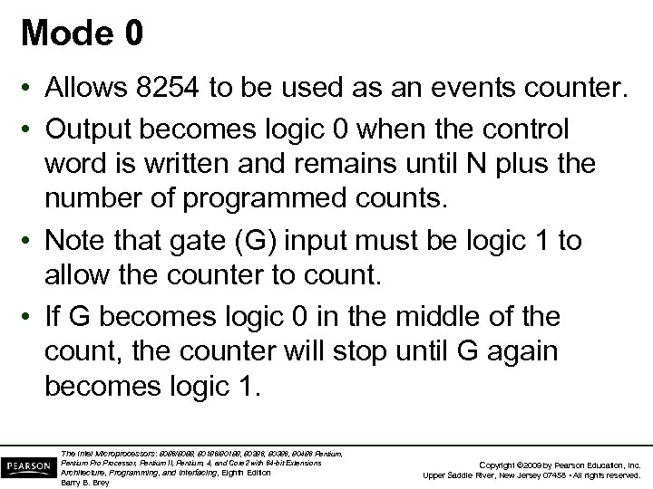 Mode 0 • Allows 8254 to be used as an events counter. • Output