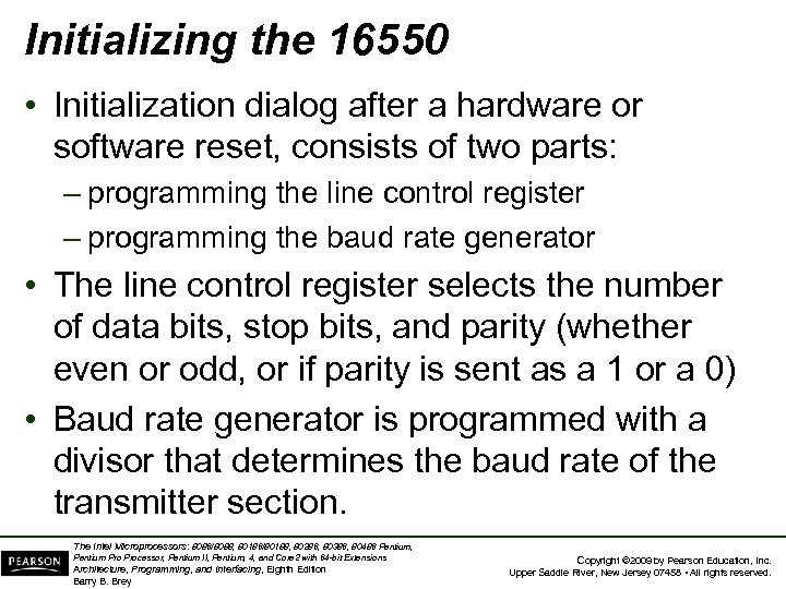 Initializing the 16550 • Initialization dialog after a hardware or software reset, consists of