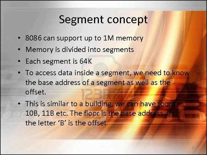 Segment concept 8086 can support up to 1 M memory Memory is divided into